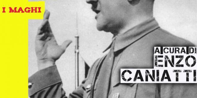 Hitler e l'aspetto magico del nazismo