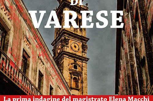 """I delitti di Varese di Laura Veroni: due accattivanti investigatrici """"politically incorrect"""""""