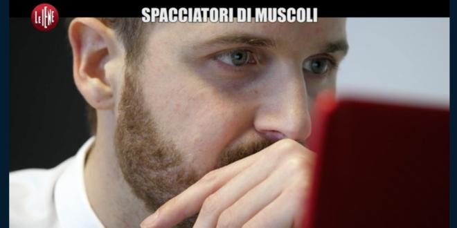La Iena Alessandro Politi svela il mondo degli spacciatori di muscoli: coinvolti anche medici, preparatori atletici e…