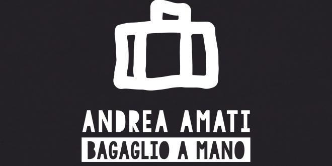 """Arriva """"BAGAGLIO A MANO"""" il nuovo singolo di ANDREA AMATI"""