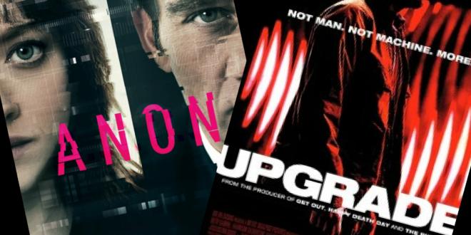 """""""Anon"""" di Andrew Niccol e """"Upgrade"""" di Leight Whannell: la """"Rete"""" perfetta o con qualche strappo"""