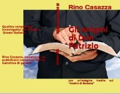"""""""Gli enigmi di Don Patrizio"""" anche in edizione cartacea, con un'avventura inedita sul caso del serial killer ragazzino degli anni 30,  il """"Mostro di Sarzana"""""""